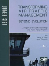 Transforming Air Traffic Management | Lewis, James A. ; Witkowsky, Anne |