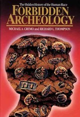 Forbidden Archeology | Cremo, Michael A. ; Thompson, Richard L. |