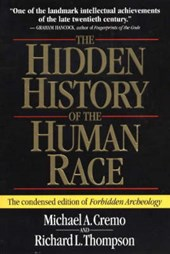 The Hidden History of the Human Race | Cremo, Michael A. ; Thompson, Richard L. |