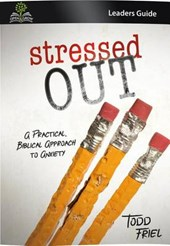 Stressed Out (Leader Guide)