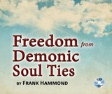 Freedom from Demonic Soul Ties (2 CDs) | Frank Hammond |