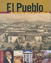 El Pueblo - The Historic Heart of Los Angeles