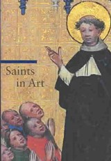 Saints in Art | Giorgi, Rosa ; Zuffi, Stefano |