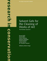 Solvent Gels for the Cleaning of Works of Art - The Residue Question | David; Miller |