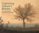 Capturing Nature's Beauty - Three Centuries of French Landscapes | . Kopp |