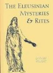 The Eleusinian Mysteries & Rites