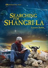 Searching for Shangri-La | Laurence Brahm |