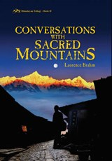 Conversations with Sacred Mountains | Laurence Brahm |