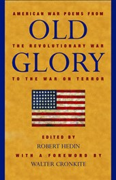 Old Glory: American War Poems from the Revolutionary War to the War in Iraq