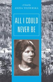 All I Could Never Be - A Novel