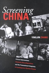 Screening China | Yingjin Zhang |