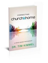 Connecting Church & Home | Tim Kimmel |
