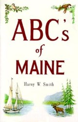 ABC's of Maine | Harry Smith |