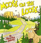 Moose on the Loose | John Hassett |
