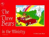 Three Bears in the Ministry | Beverly C. Burgess |