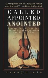 Called, Appointed, Annointed | Janny Grein |