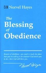 Blessing of Obedience | Norvel Hayes |