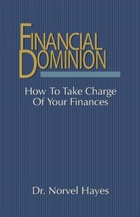 Financial Dominion | Norvel Hayes |