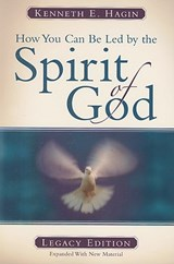 How You Can Be Led by the Spirit of God | Kenneth E. Hagin |