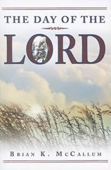 The Day of the Lord | Brian K. McCallum |