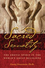 The Sacred Sexuality | Georg Feuerstein |