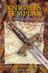 The Knights Templar in the New World | William F. Mann |