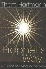 The Prophet's Way | Thom Hartmann |