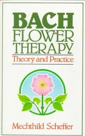 Bach Flower Therapy | Mechthild Scheffer |