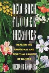 New Bach Flower Therapies | Dietmar Kramer |