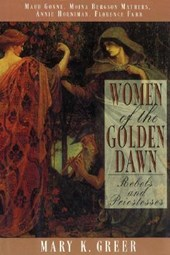 Women of the Golden Dawn | Mary K. Greer |