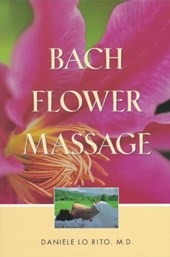 Bach Flower Massage | Daniele Lo Rito |