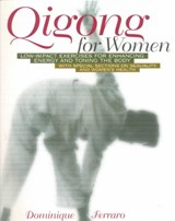 Qigong for Women | Dominique Ferraro |