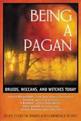 Being a Pagan | Ellen Evert Hopman |