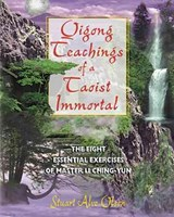 Qigong Teachings of a Taoist Immortal | Stuart Alve Olson |