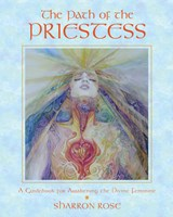 The Path of the Priestess | Sharron Rose |