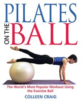 Pilates on the Ball | Colleen Craig |
