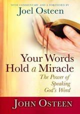 Your Words Hold a Miracle | John Osteen |