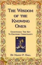 The Wisdom of the Knowing Ones