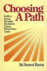 Choosing a Path | Swami Rama |