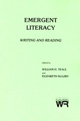 Emergent Literacy | Teale, William ; Sulzby, Elizabeth |
