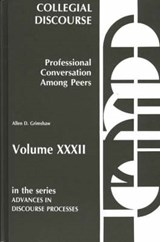 Collegial Discourse--Professional Conversation Among Peers | Allen Day Grimshaw |