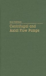 Centrifugal and Axial Flow Pumps | Stepanoff, A. J., Ph.D. |