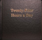 Twenty Four Hours a Day Larger Print | Anonymous |
