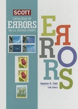 Scott Catalogue of Errors on U.S. Postage Stamps | Stephen Datz |