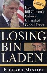 Losing Bin Laden | Richard Miniter |