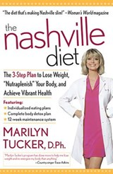 The Nashville Diet | Marilyn D. Tucker |