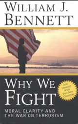 Why We Fight | William J. Bennett |