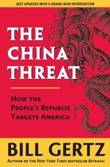 The China Threat | Bill Gertz |