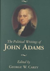 The Political Writings of John Adams | John Adams |