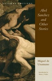 Abel Sanchez and Other Stories | Miguel De Unamuno |